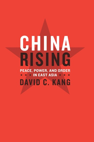 China Rising - Peace Power and Order in East Asia - cover