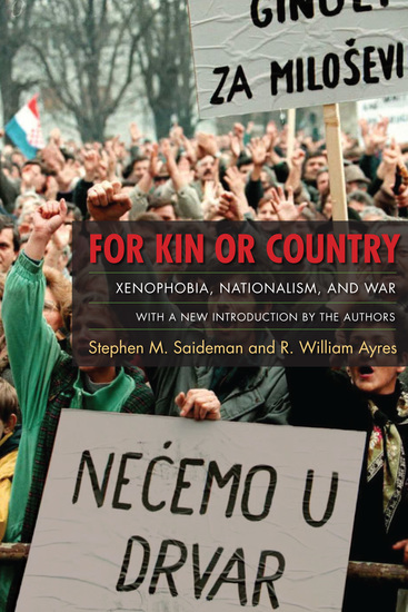 For Kin or Country - Xenophobia Nationalism and War - cover