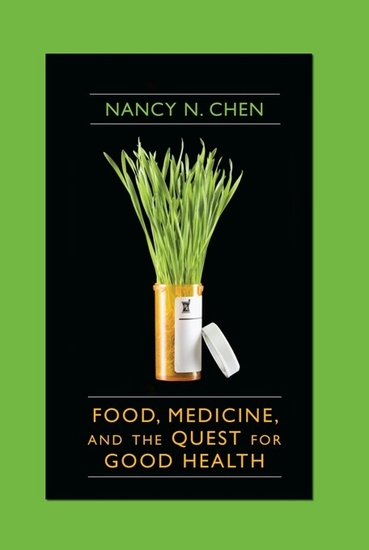 Food Medicine and the Quest for Good Health - Nutrition Medicine and Culture - cover