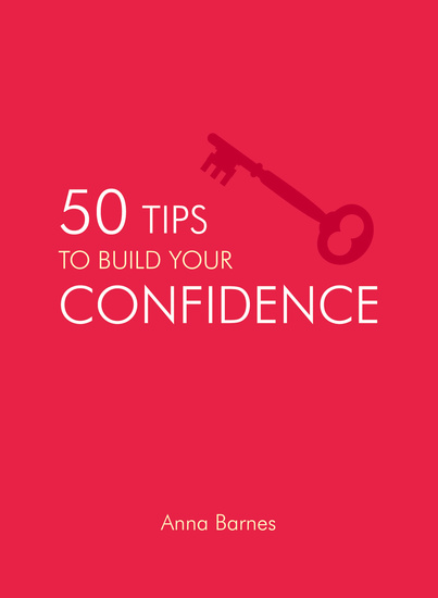 50 Tips to Build Your Confidence - cover