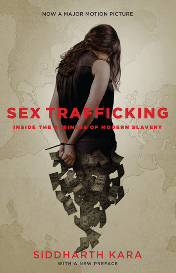 Sex Trafficking - Inside the Business of Modern Slavery - cover