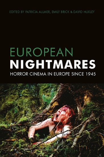 European Nightmares - Horror Cinema in Europe Since 1945 - cover