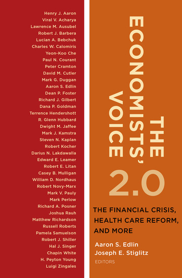 The Economists' Voice 20 - The Financial Crisis Health Care Reform and More - cover