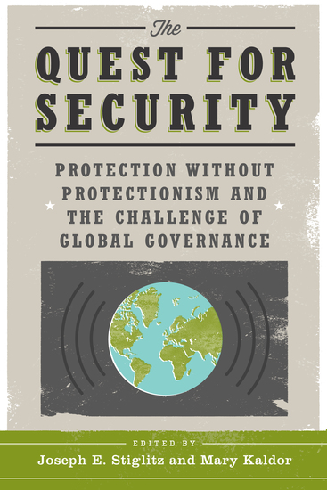 The Quest for Security - Protection Without Protectionism and the Challenge of Global Governance - cover