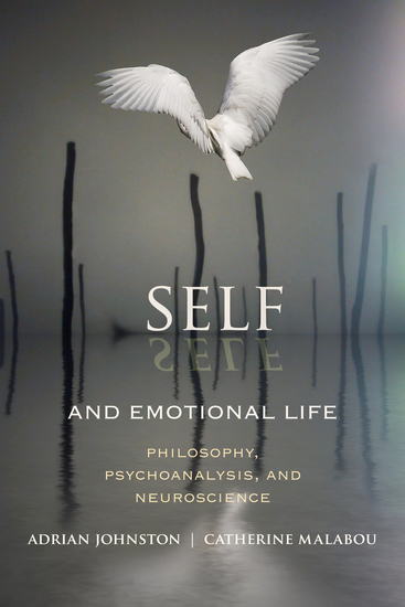 Self and Emotional Life - Philosophy Psychoanalysis and Neuroscience - cover