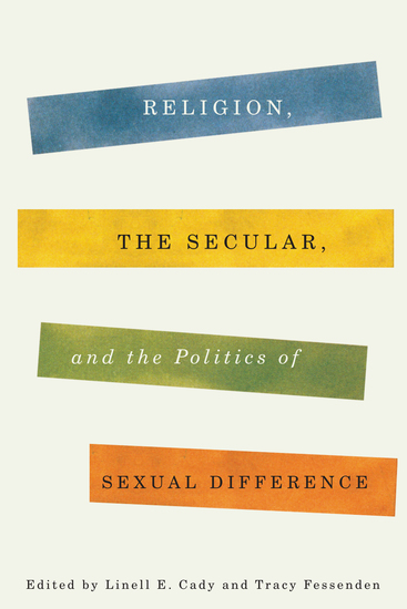 Religion the Secular and the Politics of Sexual Difference - cover