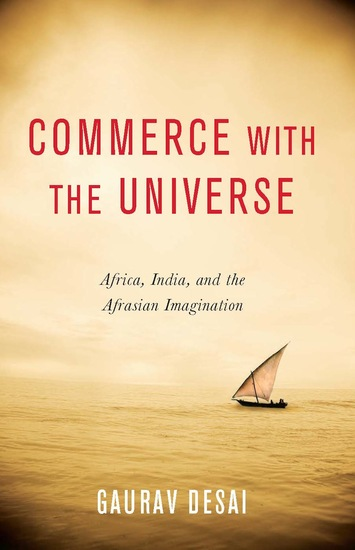 Commerce with the Universe - Africa India and the Afrasian Imagination - cover