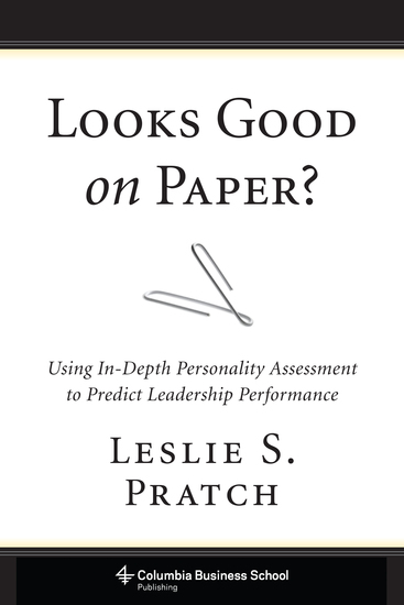 Looks Good on Paper? - Using In-Depth Personality Assessment to Predict Leadership Performance - cover