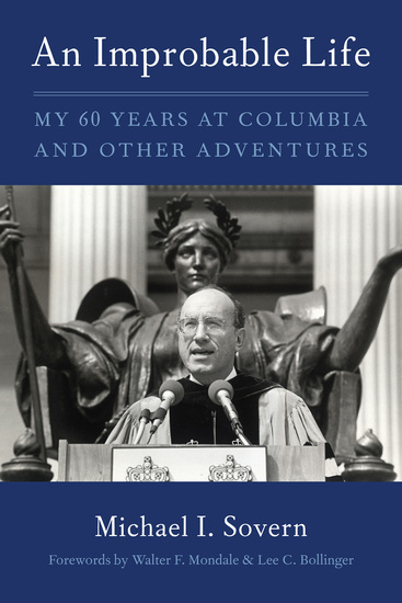 An Improbable Life - My Sixty Years at Columbia and Other Adventures - cover