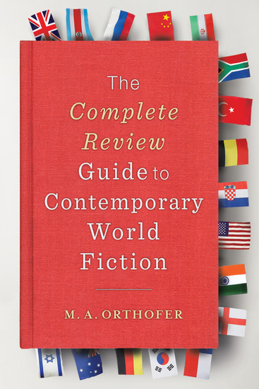 The Complete Review Guide to Contemporary World Fiction - cover