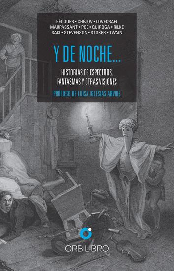 Y de noche… - Historias de espectros fantasmas y otras visiones - cover