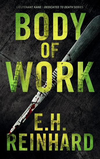 Body of Work - Lieutenant Kane - Dedicated to Death Series #3 - cover