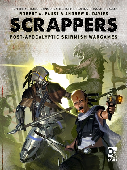 Scrappers - Post-Apocalyptic Skirmish Wargames - cover