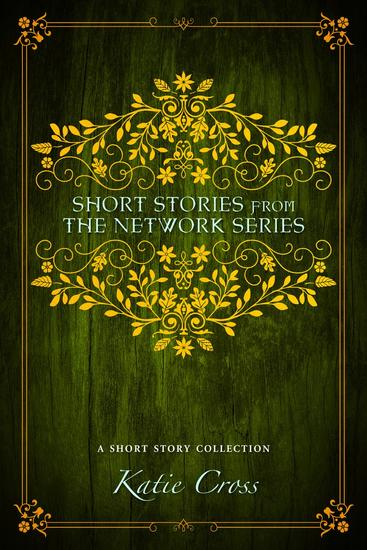 Short Stories from the Network Series - The Network Series #7 - cover