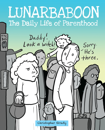Lunarbaboon - The Daily Life of Parenthood - cover