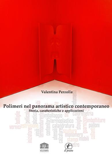 Polimeri nel panorama artistico contemporaneo - Storia caratteristiche e applicazioni - cover