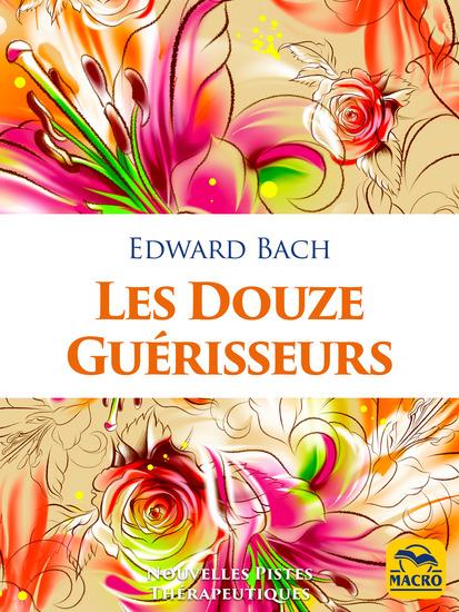 Les Douze Guérisseurs - Fleurs de Bach - cover