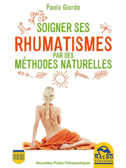 Soigner ses rhumatismes - Par des méthodes naturelles - cover