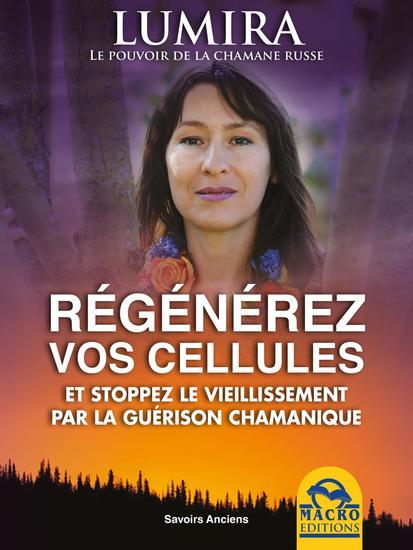 Régénérez Vos Cellules - CD VERSION - Et stoppez le vieillissement par la guérison chamanique - cover