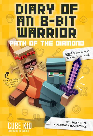 Diary of an 8-Bit Warrior: Path of the Diamond (Book 4 8-Bit Warrior series) - An Unofficial Minecraft Adventure - cover