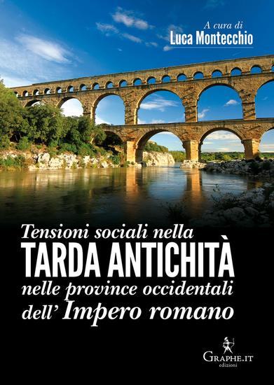 Tensioni sociali nella Tarda Antichità nelle province occidentali dell'Impero romano - cover