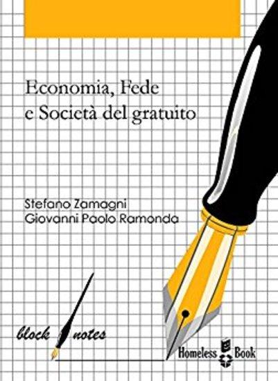 Economia fede e società del gratuito - Riflessioni e spunti sull'intuizione economica di don Oreste Benzi - cover
