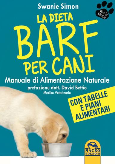 La dieta Barf per Cani - Manuale di alimentazione naturale - cover
