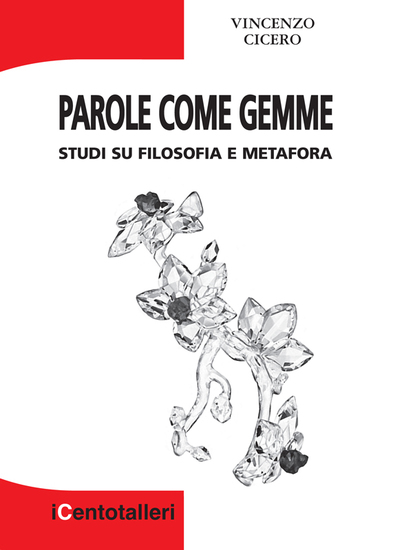 Parole come gemme - Studi su filosofia e metafora - cover