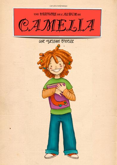 Une question épineuse - Une historie de l'album de Camelia - cover