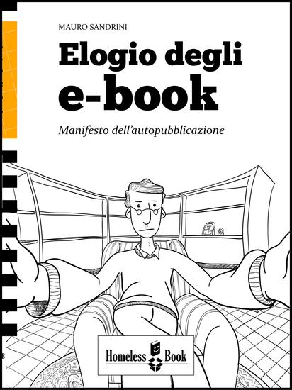 Elogio degli e-book - Manifesto dell'autopubblicazione - cover