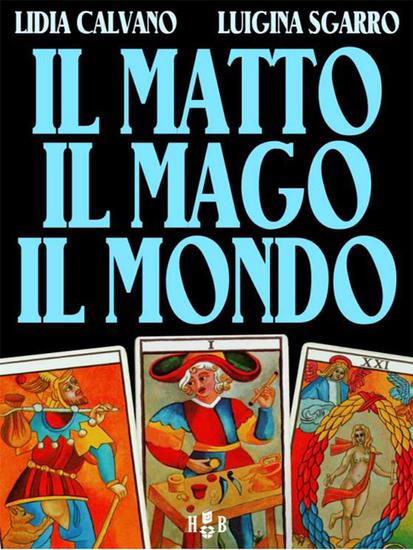 Il matto il mago il mondo - cover