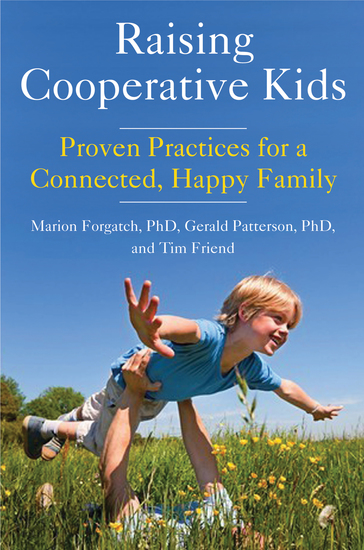 Raising Cooperative Kids - Proven Practices for a Connected Happy Family - cover