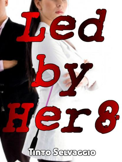 Led By Her 8 - Led by Her - cover