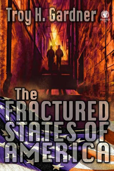 The Fractured States of America - cover
