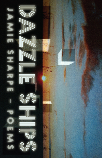 Dazzle Ships - Poems - cover