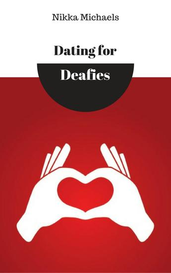 Dating for Deafies - cover
