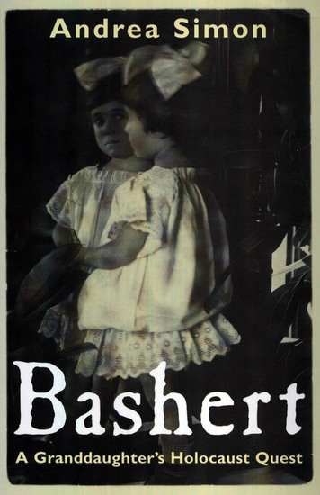 Bashert - A Granddaughter's Holocaust Quest - cover