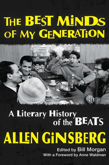 The Best Minds of My Generation - A Literary History of the Beats - cover
