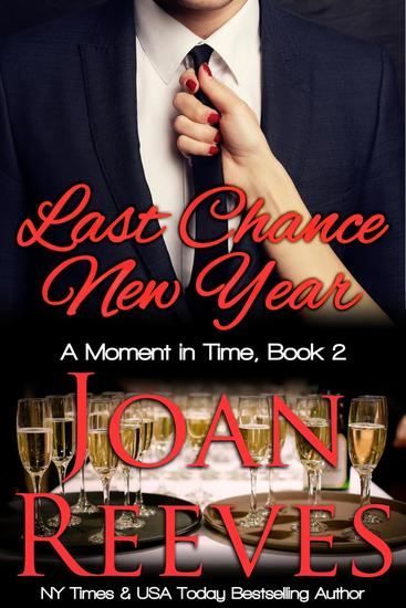 Last Chance New Year - A Moment in Time Romance #2 - cover