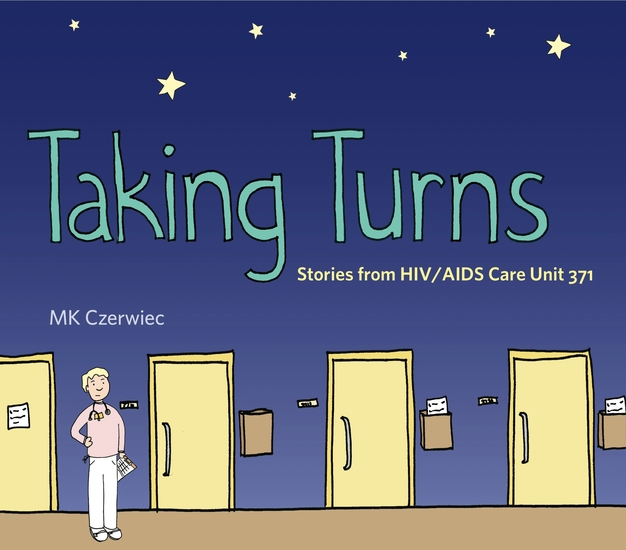 Taking Turns - Stories from HIV AIDS Care Unit 371 - cover