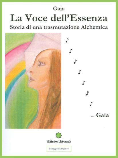 La voce dell'essenza - Storia di una trasmutazione alchemica - cover