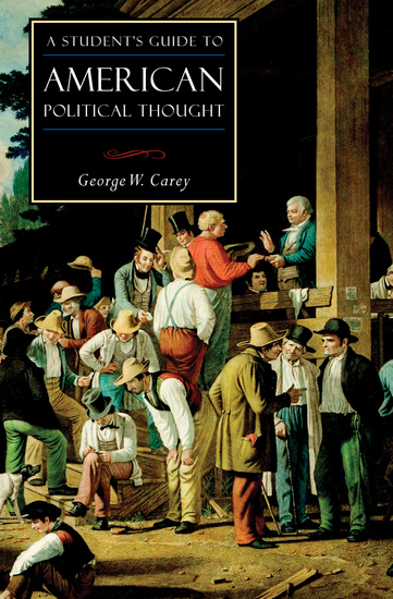 A Student's Guide to American Political Thought - cover