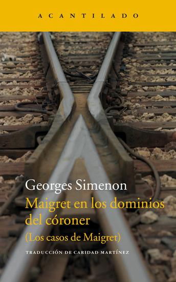 Maigret en los dominios del córoner - Los casos de Maigret - cover