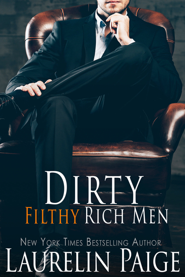 Dirty Filthy Rich Men - cover