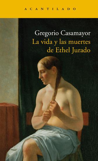 La vida y las muertes de Ethel Jurado - cover