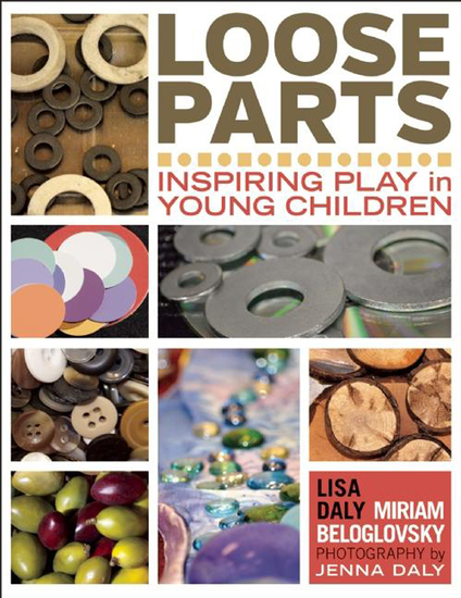 Loose Parts - Inspiring Play in Young Children - cover
