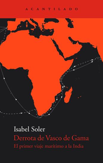Derrota de Vasco de Gama - El primer viaje marítimo a la India - cover