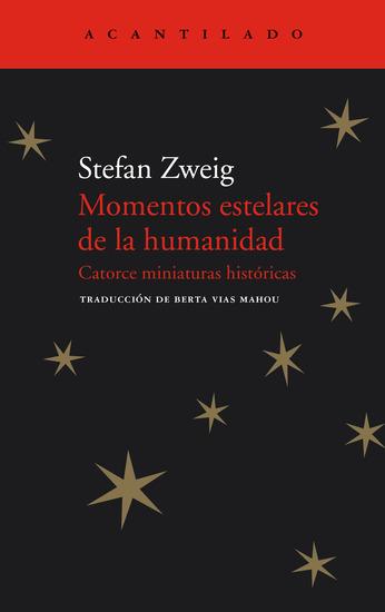 Momentos estelares de la humanidad - Catorce miniaturas históricas - cover