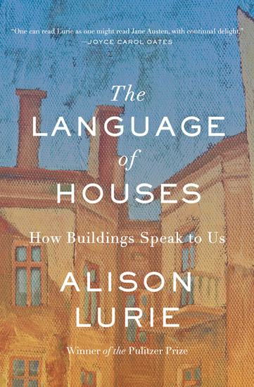 The Language of Houses - How Buildings Speak to Us - cover