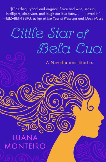 Little Star of Bela Lua - A Novella and Stories - cover